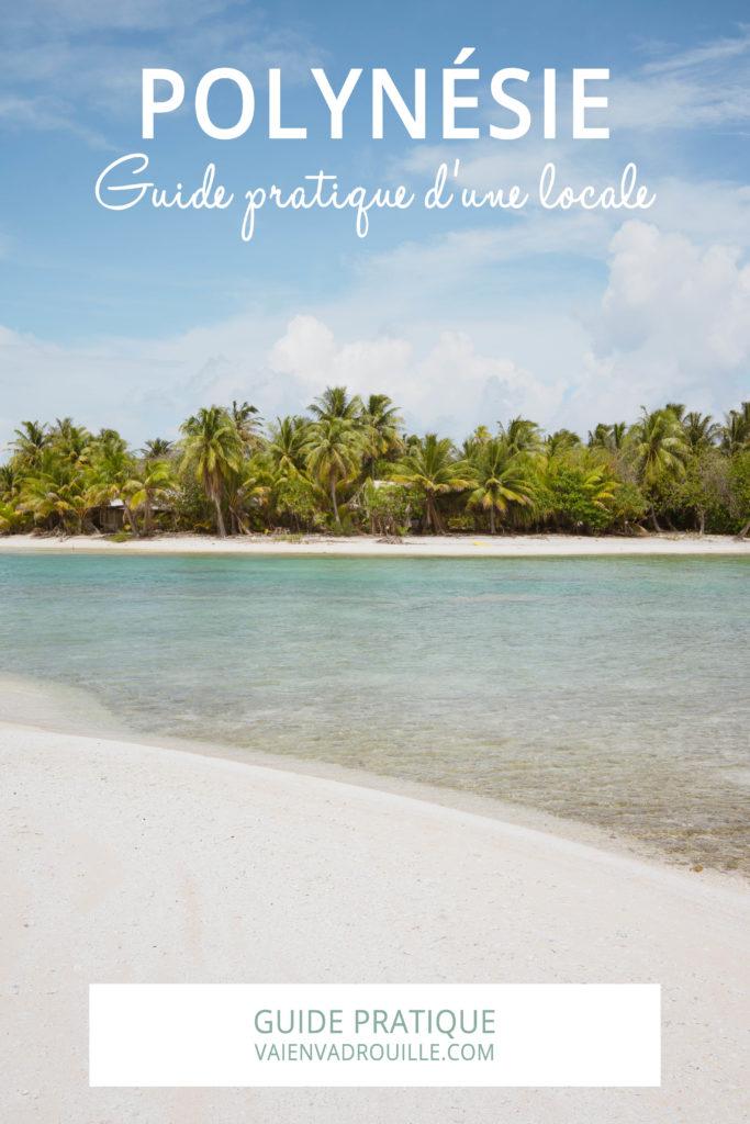 Voyage en Polynésie : guide pratique d'une locale