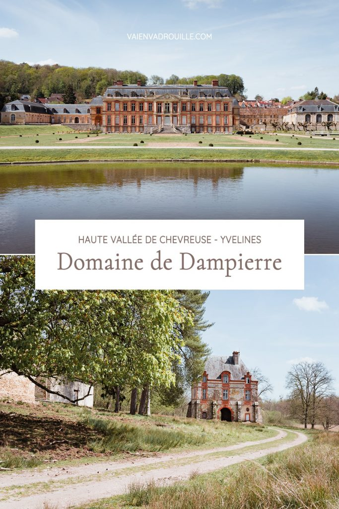 Domaine et château de Dampierre en Yvelines - Idée de week-end nature et patrimoine en Île-de-France